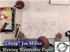 Cheap Joe's Wetting Watercolor Paper