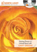 Painting Flowers in Colored Pencil with Gary Greene
