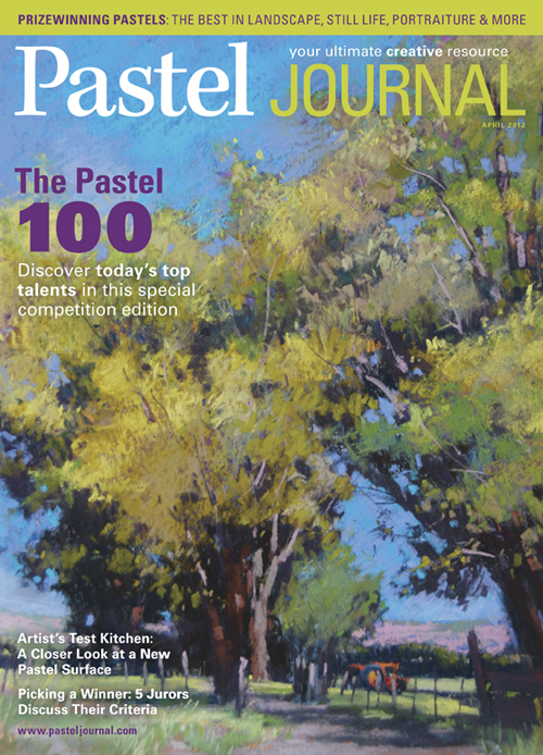 Pastel Journal, April 2012 | your ultimate creative resource