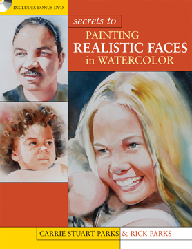 Painting Realistic Faces in Watercolor, Carrie Stuart Parks art