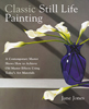 Cover of Classic Still Life Painting by Jane Jones