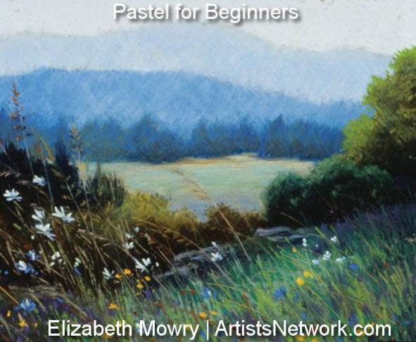 Pastel drawing for beginners | Elizabeth Mowry, ArtistsNetwork.com