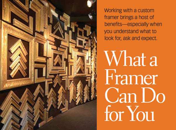 Custom Framing: What a Framer Can Do For You - Artists Network