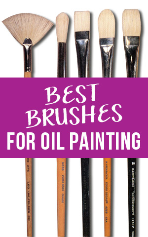 how to find the best oil painting brushes for artists artists network