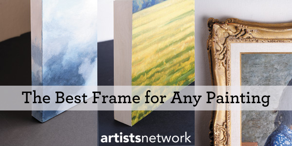 how to choose the best frame framing paintings