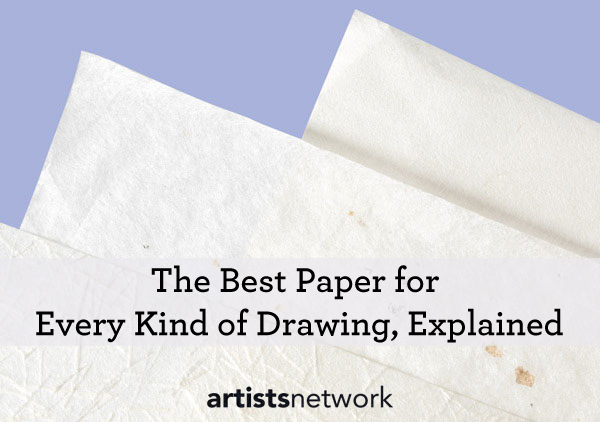 the best paper for drawing with colored pencil graphite and pen