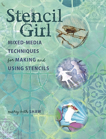 Stencil Girl by Mary Beth Shaw