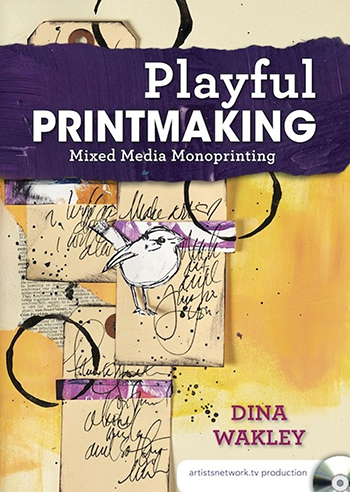 Playful Printmaking video with Dina Wakley