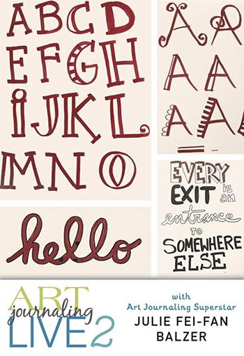 Art Journaling Live 2 Easy Lettering with Julie Fei-Fan Balzer