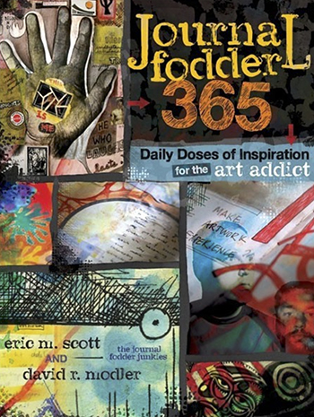 Journal Fodder 365 by Eric M. Scott