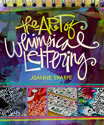 The Art of Whimsical Lettering by Joanne Sharpe
