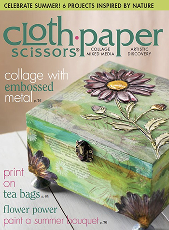 Discover tips for stamping on metal and embossing in the July/August 2015 issue of Cloth Paper Scissors magazine
