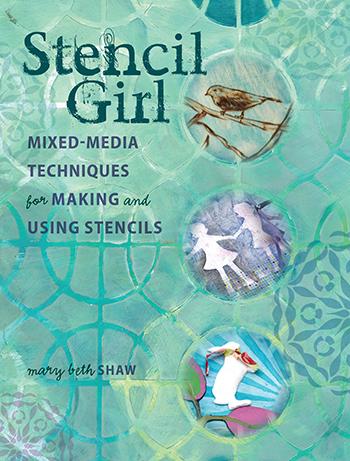 Stencil Girl by Mary Beth Shaw