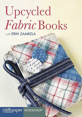 Upcycled Fabric Books with Erin Zamrzla