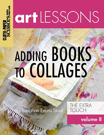 Art Lesson Volume 8: Adding Books to Collages by Roxanne Evans Stout