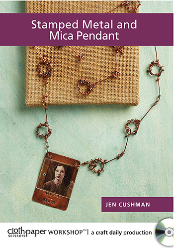 Stamped Metal and Mica Pendant with Jen Cushman