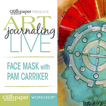 Art Journaling Live: Face Mask with Pam Carriker video