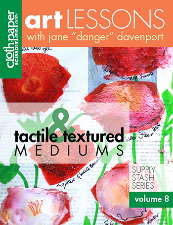Discover a multitude of acrylic medium techniques in Art Lesson Volume 8: Tactile & Textured Mediums by Jane Davenport
