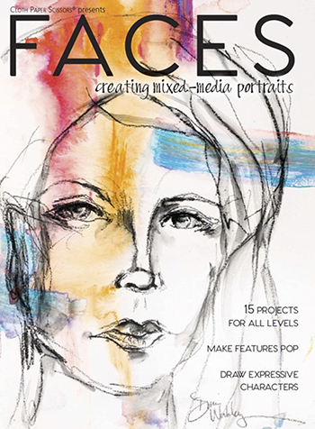 Learn how to create mixed-media portraits in this Fall 2015 issue of Faces magazine.