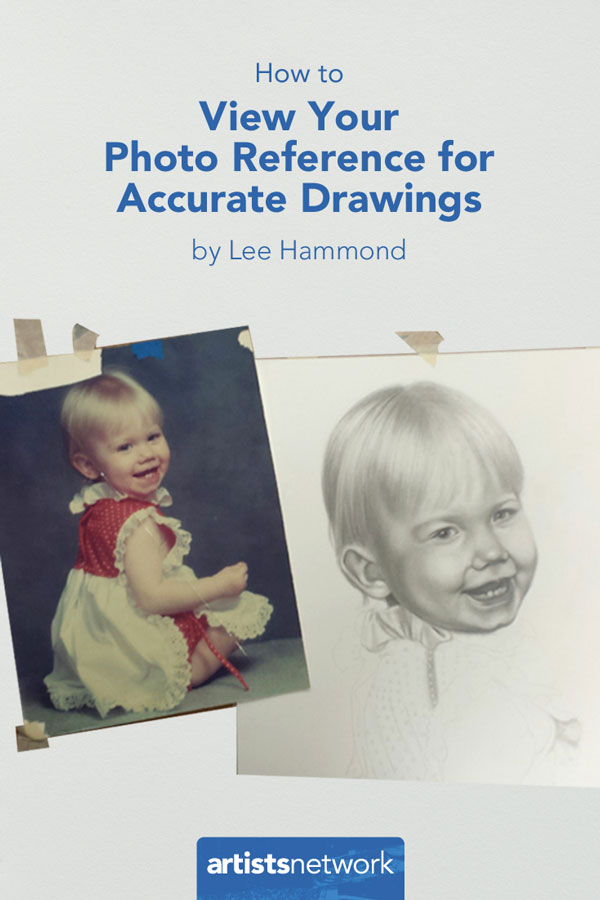 Photo reference tips for artists | Lee Hammond, ArtistsNetwork.com