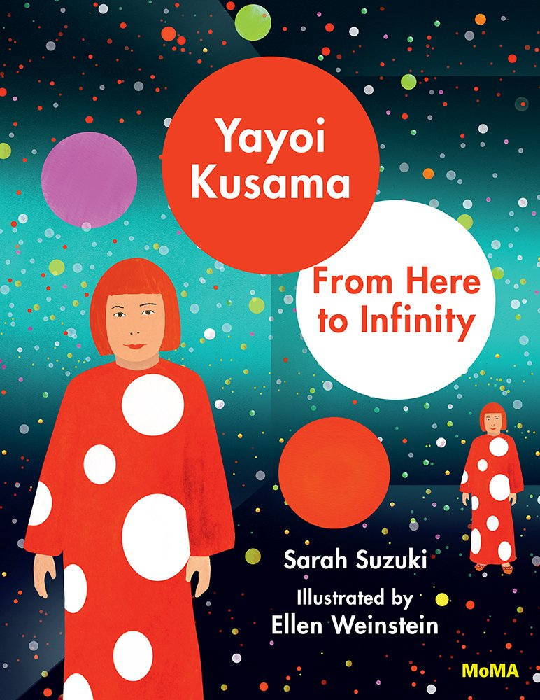 The children's storybook about the life and times of Yayoi Kusama.