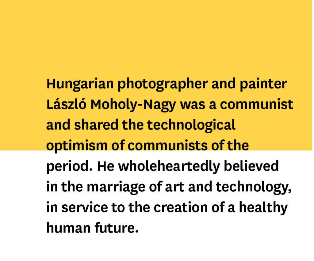 Bauhaus and Moholy-Nagy
